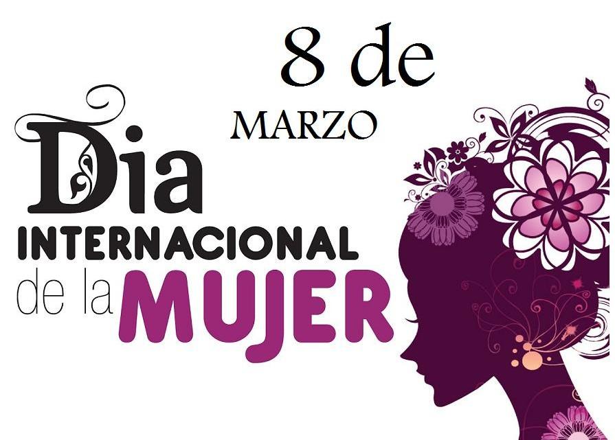DÍA DE LA MUJER. 8 DE MARZO.